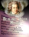 Healing with Music - Why Mozart?